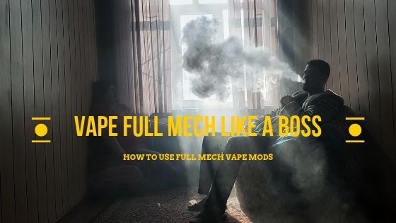 How to use full mech vape